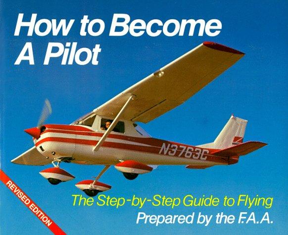 How to Become a Pilot por Nick Wexler