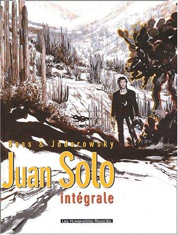 Juan Solo : L'Intégrale par Bess, Jodorowski