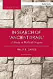 In Search of 'Ancient Israel': A Study in Biblical Origins (Cornerstones)