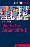 Deutsche Außenpolitik (Brennpunkt Politik)