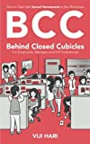 BCC : Behind Closed Cubicles (For Employees, Managers and HR Professionals)