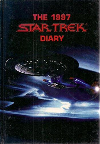 THE 1997 STAR TREK DIARY