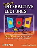 Thiagi's Interactive Lectures: Power Up Your Training With Interactive Games and Exercises by Sivasailam Thiagi Thiagarajan (2006-01-03)
