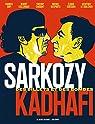Sarkozy-Kadhafi par Arfi