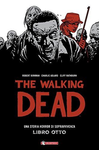 The walking dead: 8
