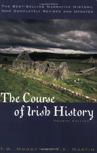 The Course of Irish History by T. W. Moody (2001-12-21)