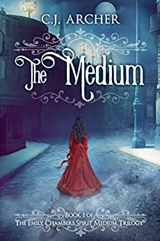 The Medium (Emily Chambers Spirit Medium Book 1) (English Edition)