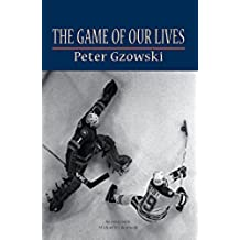 The Game of Our Lives (English Edition)