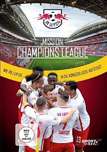 Mission Champions League - Wie RB Leipzig in die Königsklasse aufsteigt