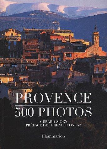 Provence : 500 photos par Gérard Sioen