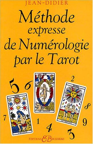 Méthode expresse de numérologie par le tarot