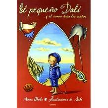 El pequeno Dali y el camino hacia los suenos / Dali and the Path Dreams (Spanish Edition) by Anna Obiols (2004-06-30)