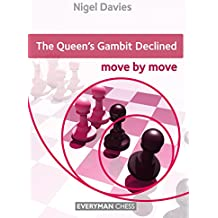 The Queen's Gambit Declined: Move by Move (English Edition)