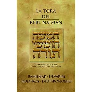 La Torá del Rebe Najmán - BaMidbar/Devarim/Números/Deuteronomio