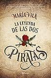 25. La leyenda de las dos piratas - María Vila :arrow: 2017