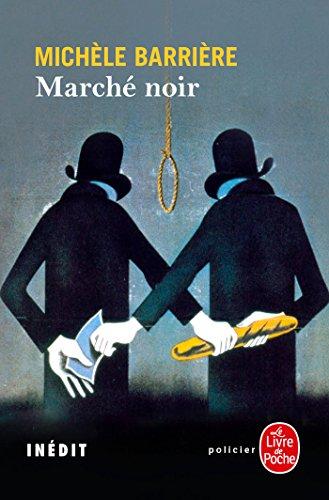 Marché noir - Michèle Barrière