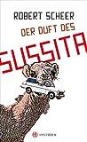 Der Duft des Sussita von Robert Scheer