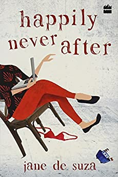 Happily Never After by [De Suza, Jane]