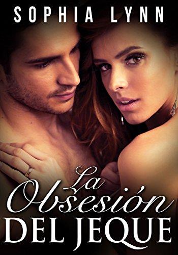 La Obsesión del Jeque (Familia Regente Kamir #1) (Spanish Edition)