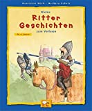 Kleine Ritter-Geschichten zum Vorlesen (Kleine Geschichten zum Vorlesen)