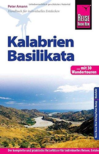 Preisvergleich Produktbild Reise Know-How Kalabrien, Basilikata: Reiseführer für individuelles Entdecken
