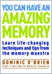 You Can Have an Amazing Memory: Learn...