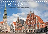 Riga - Metropole des Baltikums (Tischkalender 2018 DIN A5 quer): Lettlands Hauptstadt in einem imposanten Porträt. (Monatskalender, 14 Seiten ) ... [Kalender] [Mar 28, 2017] Scherf, Dietmar