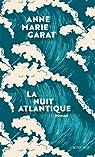 La nuit atlantique par Garat