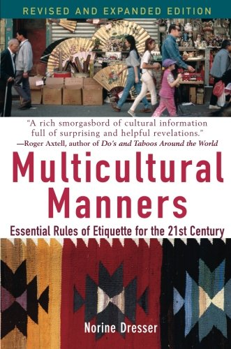 Multicultural Manners Rev: Essential Rules of Etiquette for the 21st Century