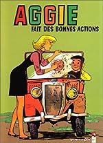 Aggie, Tome 7 - Aggie fait des bonnes actions de Paulette Blonay