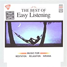 The Best of Easy Listening - Music for Meditation, Relaxation, Nirvana