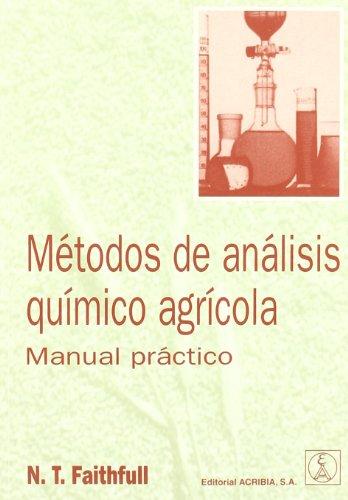Métodos de análisis químico agrícola. Manual práctico por N. T. Faithfull