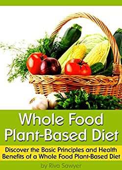 Whole food plant based diet books