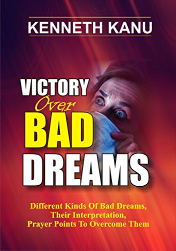 victory-over-bad-dreams-different-kinds-of-bad-dreams-their-enterpretation-prayer-points-to-overcome
