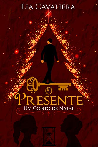 O Presente: – Um Conto de Natal (Portuguese Edition)