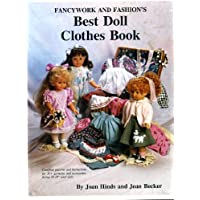 Fancywork and Fashion's Best Doll Clothes Book: Best Doll Pattern Books for Modern Vinyl Dolls