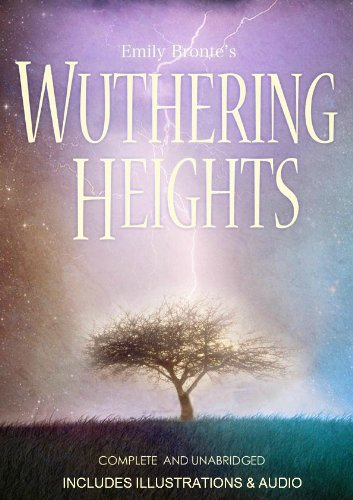 The Complete Novel WUTHERING HEIGHTS [Illustrated] (English Edition)