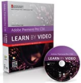 Adobe Premiere Pro CS6: Learn by Video: Core Training in Video Communication by Jago, Maxim (2012) Paperback