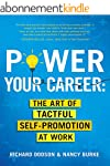 Power Your Career: The Art of Tactful...