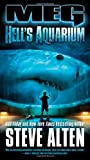 Meg: Hell's Aquarium by Alten, Steve (2010) Mass Market Paperback