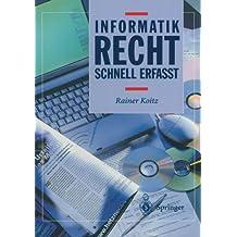 Informatikrecht - Schnell Erfasst (German Edition)