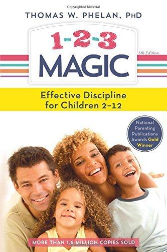 1-2-3 Magic: Effective Discipline for Children 2-12 by Thomas Phelan (2016-02-01)