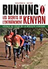 Running : Les secrets de l'entraînement kenyan  par Sordello