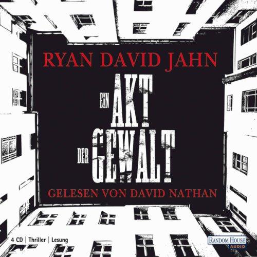 Buchseite und Rezensionen zu 'Ein Akt der Gewalt' von Ryan David Jahn