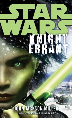 Knight Errant: Star Wars (Star Knight Wars)