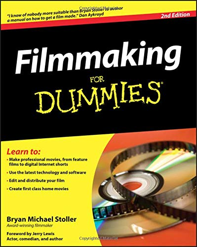 Filmmaking For Dummies, 2nd Edition (For Dummies Series)