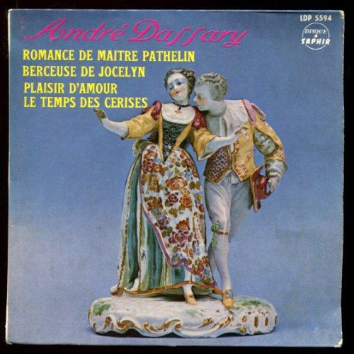 1-disque-vinyle-ep-45-tours-saphir-5594-andre-dassary-romance-de-maitre-pathelin-plaisir-damour-berc