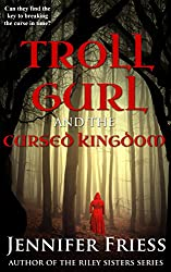 Troll Gurl and the Cursed Kingdom