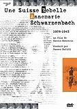 Anne-marie schwarzenbach - une suisse rebelle