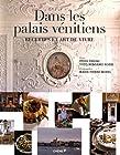 Dans les Palais Vénitiens - Recettes et art de vivre